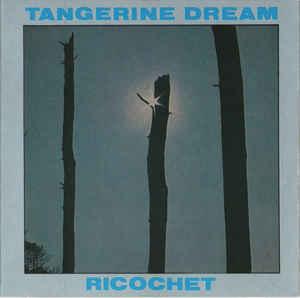 Tangerine Dream Ricochet Virgin
