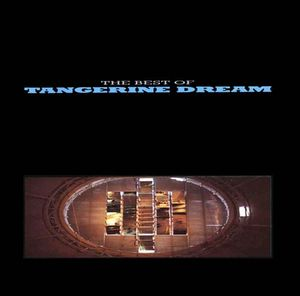 Tangerine Dream The Best Of