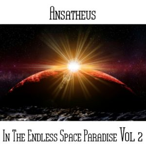 Ansatheus - In The Endless Space Paradise Vol 2 - Web