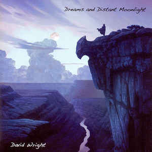 David Wright Dreams and Distant Moonlight