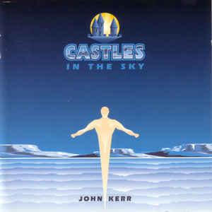 John Kerr Castles In The Sky