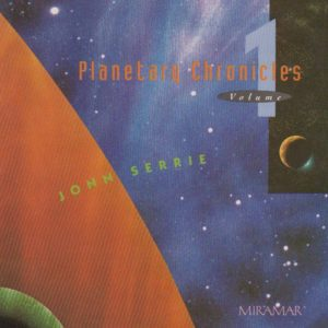 Jonn Serrie Planetary Chronicles Vol 1