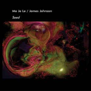 Ma Ja Le & James Johson Seed