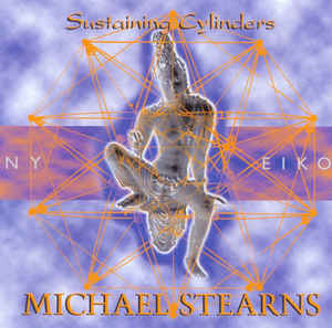 Michael Stearns Sustaining Cylinders