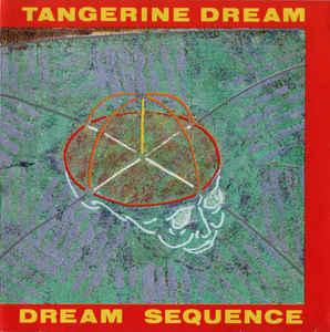 Tangerine Dream Dream Sequence