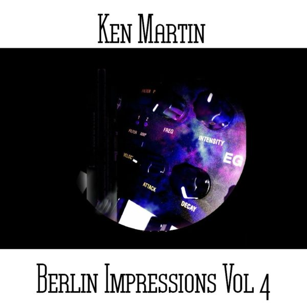 Ken Martin - Berlin Impressions Volume 4 - Web