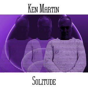 Ken Martin - Solitude - Web