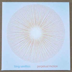 Bing Satellites Perpetual Motion