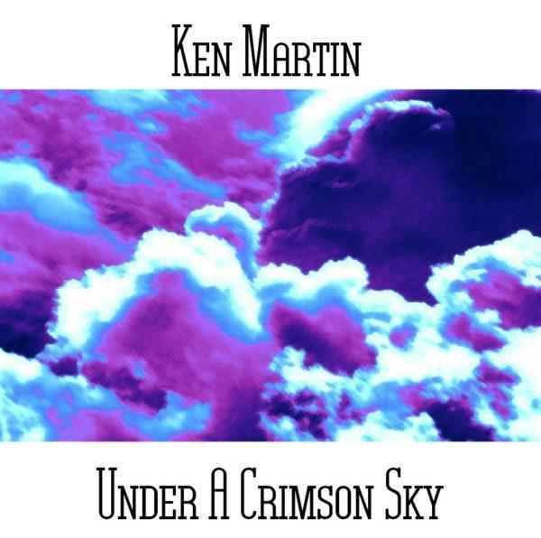 Ken Martin - Under A Crimson Sky - Web