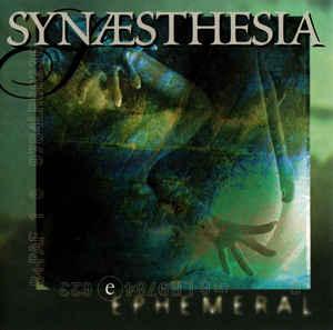 Synaesthesia Ephemeral