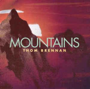 Thom Brennan Mountains