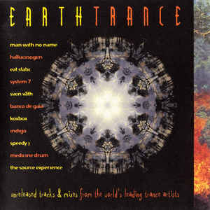 Various (inc unreleased tracks by Banco de Gaia, System 7, Eat Static etc)  / Earthtrance