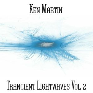 Ken Martin - Trancient Lightwaves Vol 2 - Web