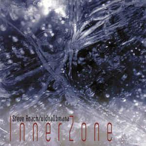 Steve Roach & Vidna Obmana Innerzone