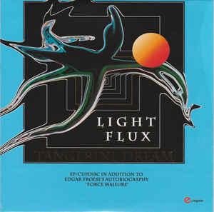 Tangerine Dream Light Flux EP
