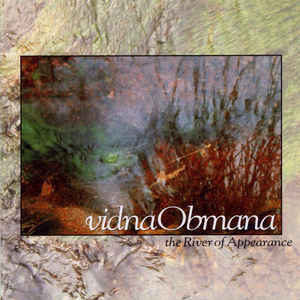 Vidna Omana The River of Appearance