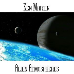 Ken Martin - Alien Atmospheres - Web