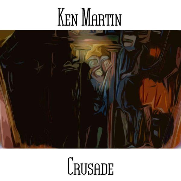 Ken Martin - Crusade - Web