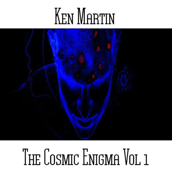 Ken Martin - The Cosmic Enigma Vol 1 - Web