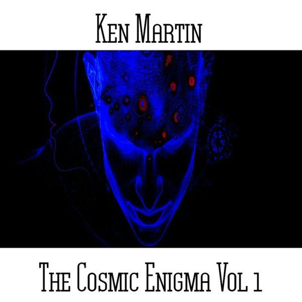 Ken Martin - The Cosmic Enigma Vol 1 - Web