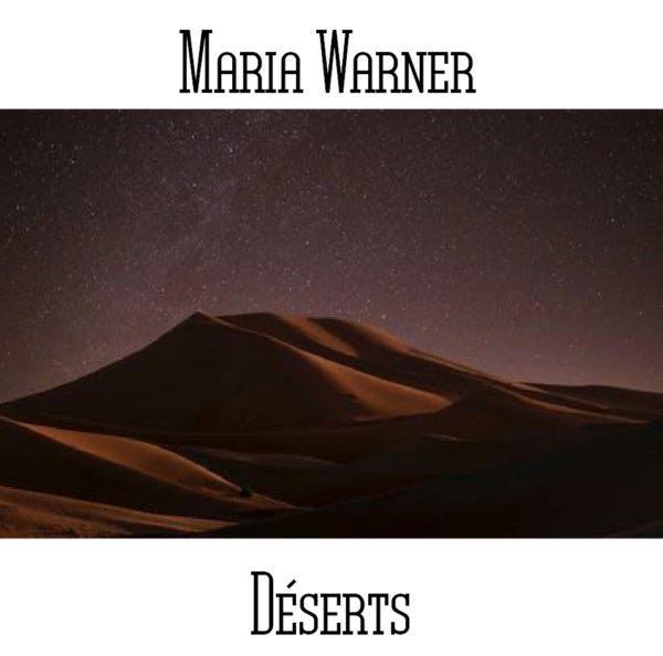 Maria Warner - Deserts - Web