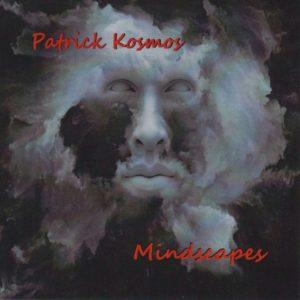 Patrick Kosmos Mindscapes