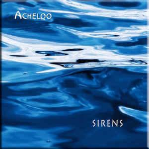 Acheloo Sirens