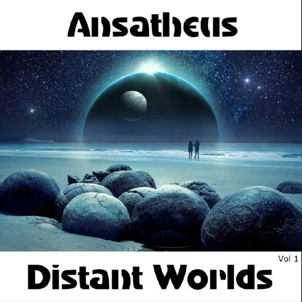 Ansatheus - Distant Worlds Vol 1 - Web