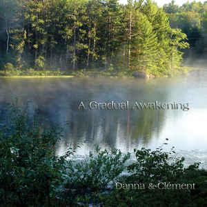 Danna & Clement A Gradual Awakening
