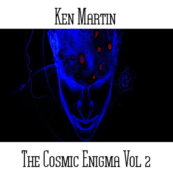 Ken Martin - The Cosmic Enigma Vol 2 - Web
