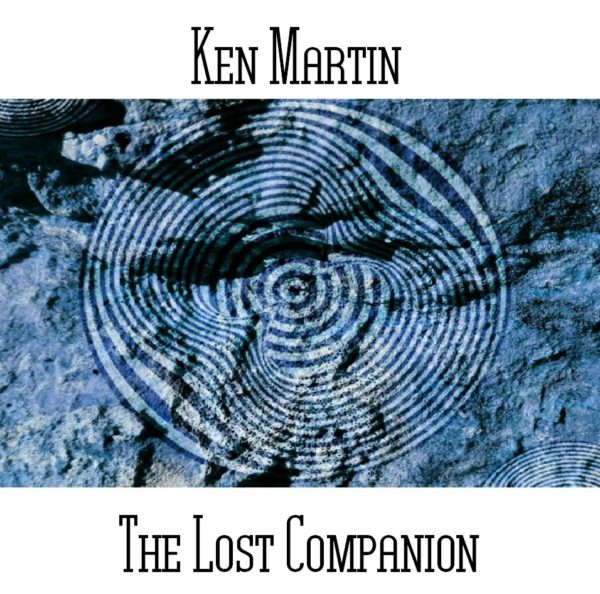 Ken Martin - The Lost Companion - Web