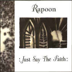Rapoon Just Say The Faith
