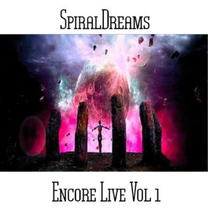 SpiralDreams - Encore Live Vol 1 - Web