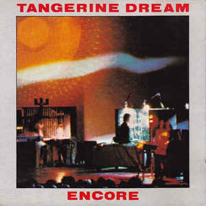Tangerine Dream Encore Virgin