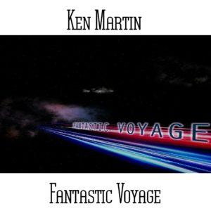 Ken Martin - Fantastic Voyage - Web