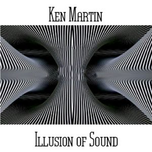 Ken Martin - Illusion of Sound - Web