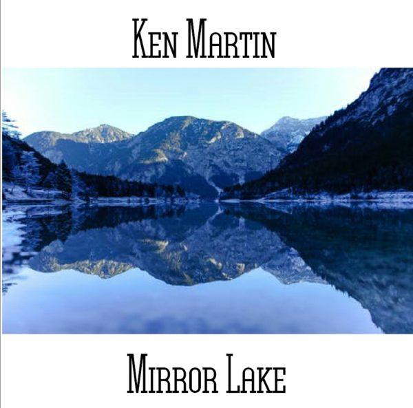 Ken Martin - Mirror Lake - Web