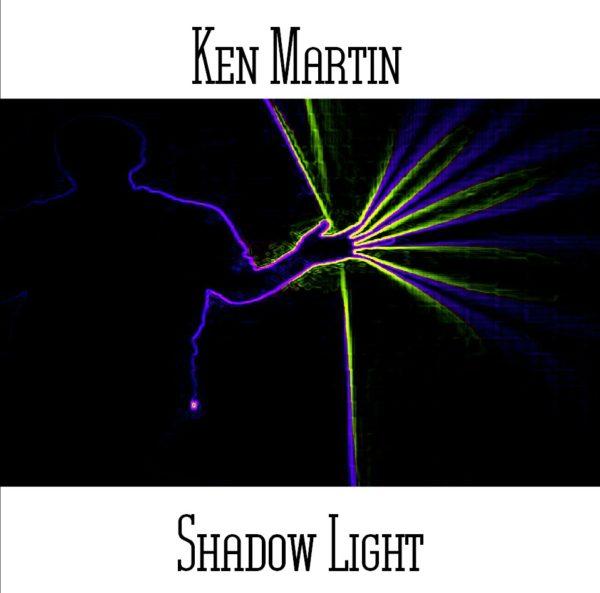 Ken Martin - Shadow Light - Web