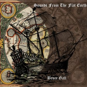 Bruce Gall - Songs From The Flat Earth - Web