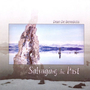 Dean De Benedictis Salvaging the Past