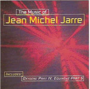 Jean Michel Jarre The Music Of