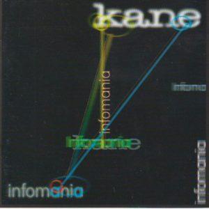 Kane Infomania