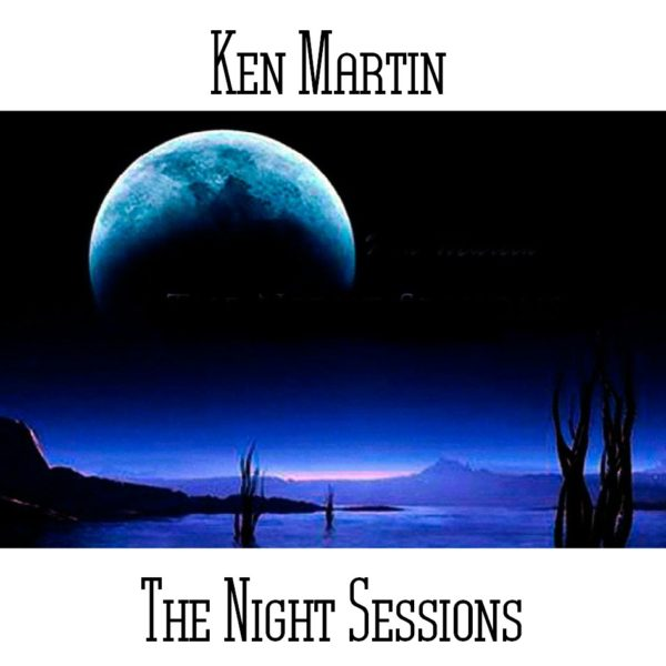 Ken Martin - The Night Sessions - Web