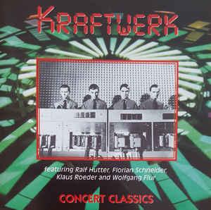 Kraftwerk Concert Classics