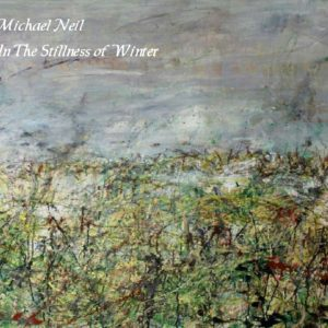 Michael Neil - In The Stillness Of Winter - Web