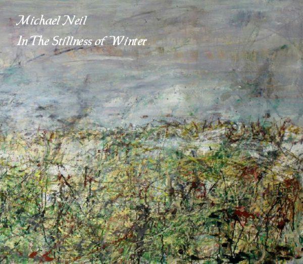 Michael Neil - In The Stillness Of Winter - Web