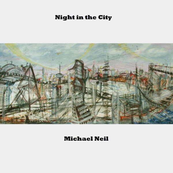 Michael Neil - Night in the City - Web