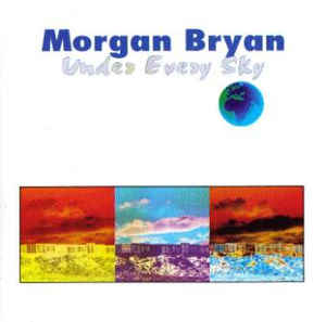 Morgan Bryan Under Every Sky
