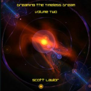 Scott Lawlor - Dreaming The Timeless Dream - Vol 2 - Web
